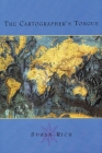 The Cartographer's Tongue: Poems of the World Cover Image