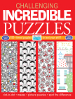 Incredible Puzzles: 150+ Timed Puzzles to Test Your Skill (Challenging... Books) Cover Image