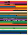 California Design, 1930-1965:
