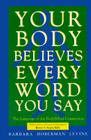 Your Body Believes Every Word You Say Cover Image