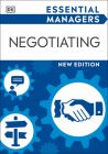 Essential Managers Negotiating (DK Essential Managers) Cover Image