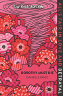 Dorothy Must Die Epic Reads Edition Cover Image