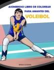 Asombroso Libro de Colorear para Amantes del Voleibol Cover Image