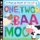 One Two, Baa Moo (My Little World) Cover Image