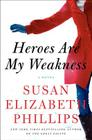 Heroes Are My Weakness: A Novel Cover Image