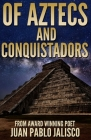 Of Aztecs and Conquistadors Cover Image