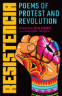 Resistencia: Poems of Protest and Revolution Cover Image