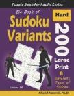 Big Book of Sudoku Variants: 200 Hard Large Print Puzzles: : 8 Different Types of Sudoku (Samurai Sudoku, Jigsaw Samurai Sudoku, Samurai Sudoku X, Cover Image
