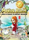 The Light of Salvation (Power Bible: Bible Stories to Impart Wisdom #8) Cover Image