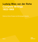 Ludwig Mies Van Der Rohe: Complete Writings 1922-1969 Cover Image
