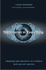 The Internet in Everything: Freedom and Security in a World with No Off Switch Cover Image