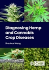 Diagnosing Hemp and Cannabis Crop Diseases Cover Image