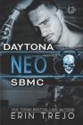 Neo Soulless Bastards MC Daytona: Soulless Bastards MC Daytona book 4 Cover Image