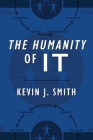 The Humanity of IT Cover Image