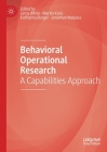 Behavioral Operational Research: A Capabilities Approach Cover Image