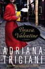Brava, Valentine: A Novel Cover Image