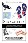 Strayapedia: The 100% Fair Dinkum Guide to the World's Least Un-Australian Country Cover Image
