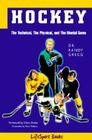 Hockey: The Technical, the Physical, and the Mental Game Cover Image