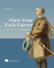 Own Your Tech Career: Soft skills for technologists Cover Image