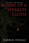 Monks of a Separate Cloth Cover Image