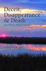 Deceit, Disappearance & Death on Hilton Head Island Cover Image