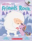 Friends Rock: An Acorn Book (Unicorn and Yeti #3): An Acorn Book Cover Image