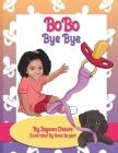BoBo Bye Bye Cover Image