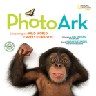 National Geographic Kids Photo Ark Limited Earth Day Edition: Celebrating Our Wild World in Poetry and Pictures Cover Image