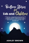 Bedtime Stories for Kids and Children: 2 Books in 1: Collection of Imaginative and Relaxing Bedtime Stories for Kids and Children of age 3-11 about Wo Cover Image