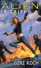 Alien in Chief (Alien Novels #12) Cover Image