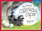 Hairy Maclary's Caterwaul Caper (Hairy Maclary Adventures) Cover Image