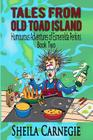 Tales From Old Toad Island, Humourous Adventures of Esmerelda Perkins, Book Two Cover Image