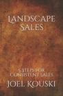 Landscape Sales: 5-Steps for Consistent Sales Cover Image