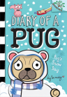 Pug's Snow Day: A Branches Book (Diary of a Pug #2) (Library Edition) Cover Image