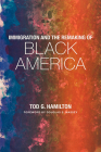 Immigration and the Remaking of Black America Cover Image