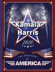 Kamala Harris: The President for America 2020: College Ruled Notebook Cover Image