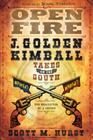 Open Fire: J. Golden Kimball Takes on the South Cover Image