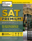 Cracking the SAT Premium Edition with 8 Practice Tests, 2020: The All-in-One Solution for Your Highest Possible Score (College Test Preparation) Cover Image