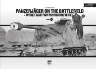 Panzerjäger on the Battlefield (World War Two Photobook #15) Cover Image