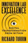 Innovation Lab Excellence: Digital Transformation from Within Cover Image