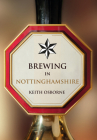 Brewing in Nottinghamshire Cover Image