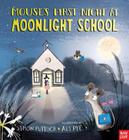 Mouse's First Night at Moonlight School Cover Image