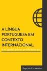 A língua portuguesa em contexto internacional: um guia para professores Cover Image