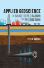 Applied Geoscience in Shale Exploration and Production Cover Image