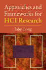 Approaches and Frameworks for Hci Research Cover Image