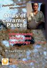 Portable Digital Microscope: Atlas of Ceramic Pastes - Components, Texture and Technology Cover Image