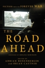 The Road Ahead: Fiction from the Forever War Cover Image