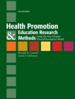 Health Promotion & Education Research Methods: Using the Five Chapter Thesis/ Dissertation Model: Using the Five Chapter Thesis/ Dissertation Model Cover Image