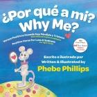 Por que' a Mi? Why Me?: Versos Positivos Cuando hay Pérdida y Tristeza Positive Verse for Loss and Sadness Cover Image