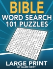 Bible Word Search 101 Puzzles Large Print: Puzzle Game With Inspirational Bible Verses for Adults and Kids Cover Image